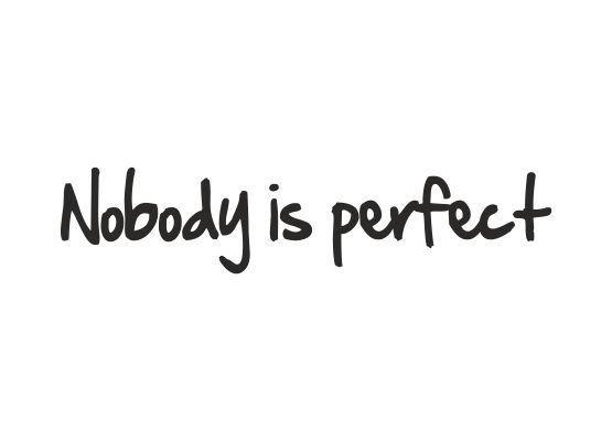 Autoaufkleber Spruche Nobody Is Perfect